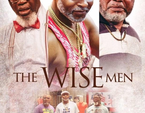 "Richard Mofe-Damijo, Zack Orji Are Victor Olaotan Are Playboys in ""Three Wise Men"" Watch Trailer"
